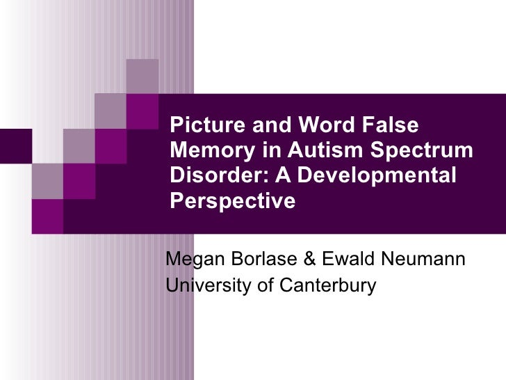 An analysis of the psychological disorder of false memory syndrome