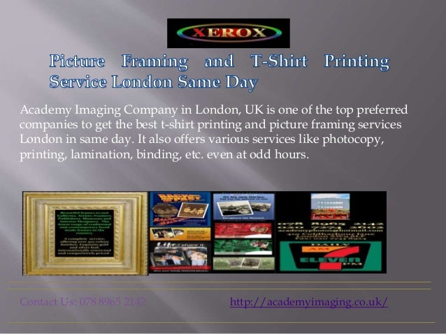 Picture Framing And T Shirt Printing Service London Same Day
