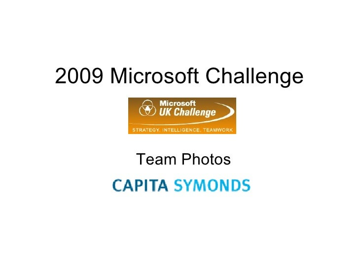 2009 Microsoft Challenge Team Photos