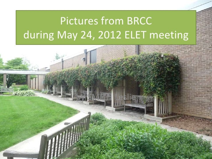 Pictures from BRCCduring May 24, 2012 ELET meeting          by SMITH Leslie