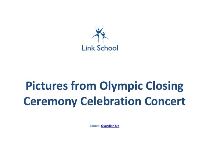 Pictures from Olympic ClosingCeremony Celebration Concert           Source: Guardian UK