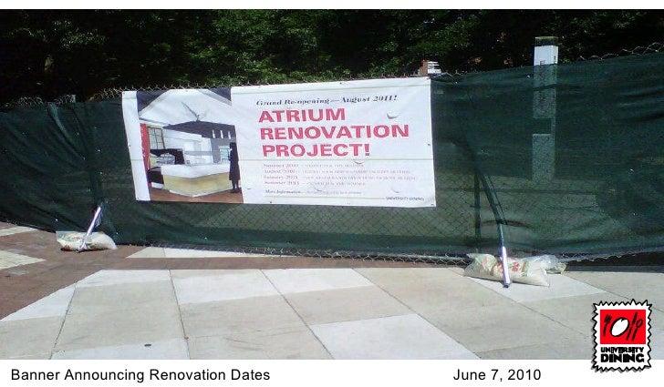 Banner Announcing Renovation Dates  June 7, 2010