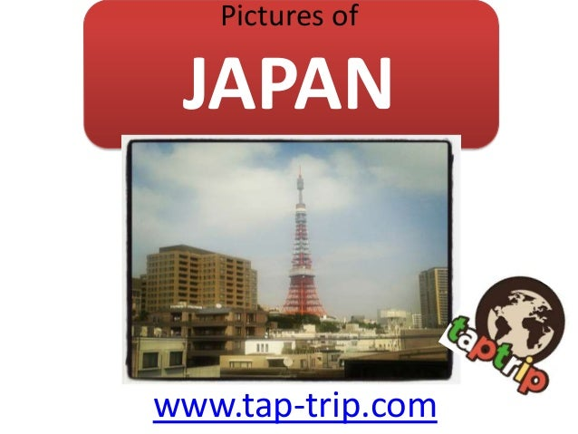 Pictures of  JAPAN  www.tap-trip.com