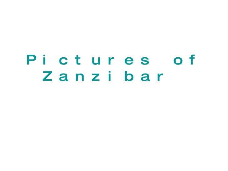 Pictures of Zanzibar