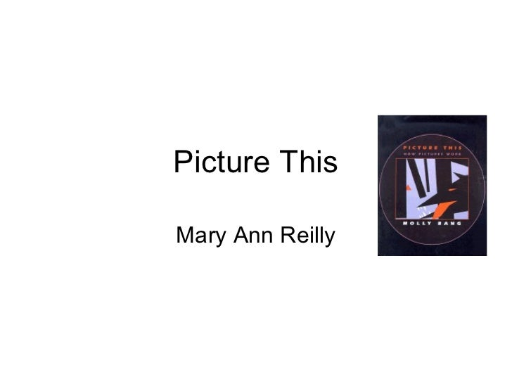 Picture This Mary Ann Reilly