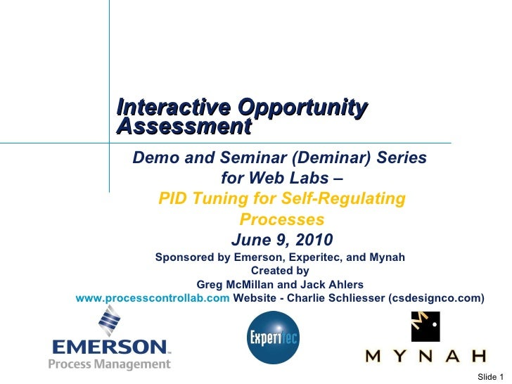 Interactive Opportunity Assessment Demo and Seminar (Deminar) Series  for Web Labs – PID Tuning for Self-Regulating Proces...