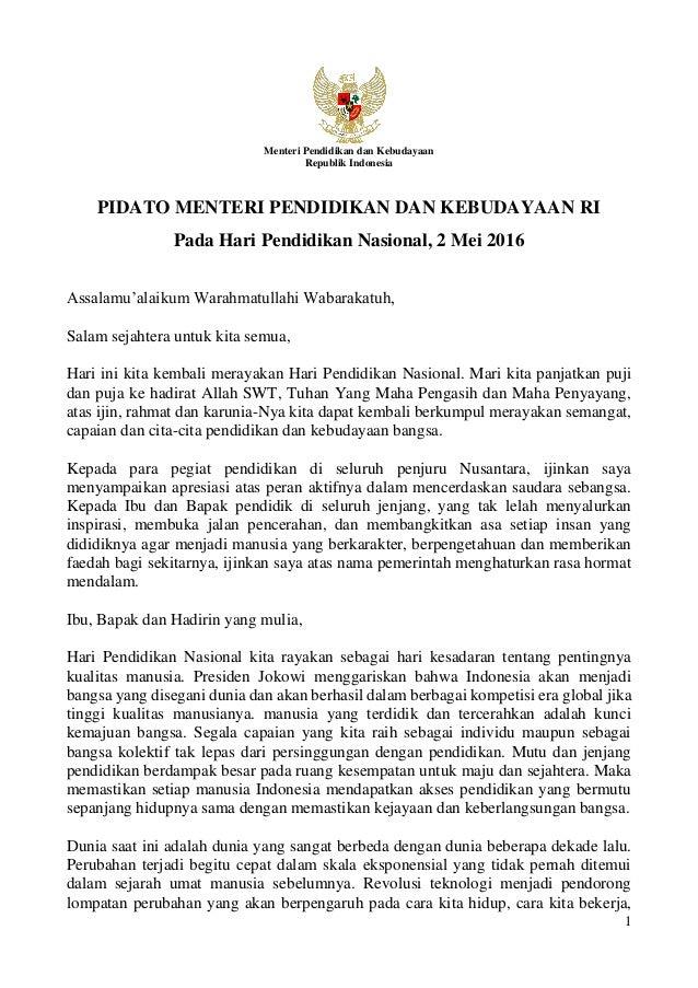 1 Menteri Pendidikan dan Kebudayaan Republik Indonesia PIDATO MENTERI PENDIDIKAN DAN KEBUDAYAAN RI Pada Hari Pendidikan Na...