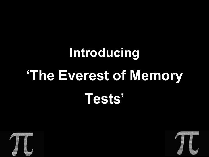 Introducing 'The Everest of Memory Tests'