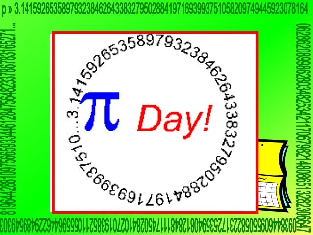 Don't forget to markAnd once you do, you'll notice                 Pi Daythat is a day, 14th is a Sunday.Pi Day March    y...