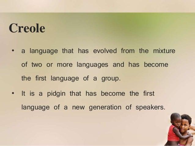 Pidgin and Creole (Language Varieties) - 58.0KB