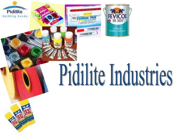 ABOUT PIDILITE• Pidilite Industries (Pidilite) is a chemical company engaged in  the development, manufacture and marketin...