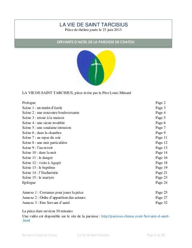 Servants d'Autel de Chatou La Vie de Saint Tarcisius Page 1 sur 32LA VIE DE SAINT TARCISIUS, pièce écrite par la Père Loui...