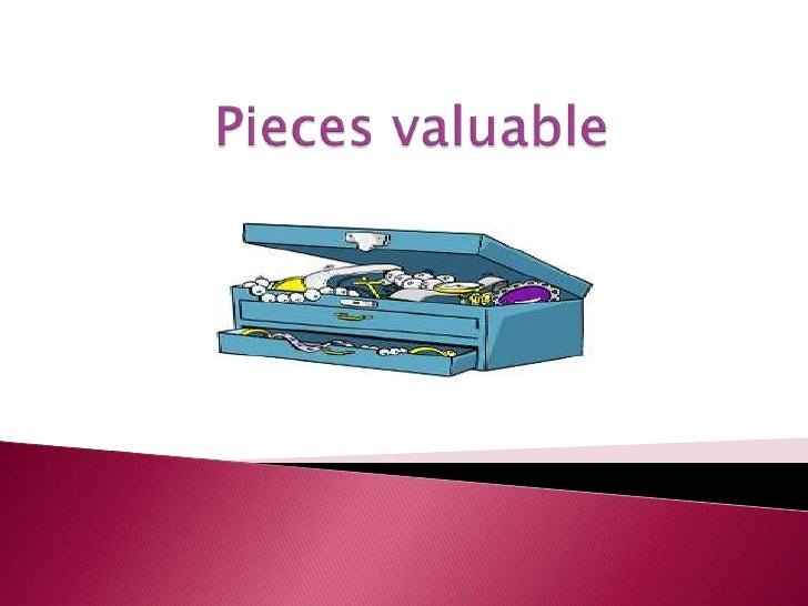 Piecesvaluable<br />