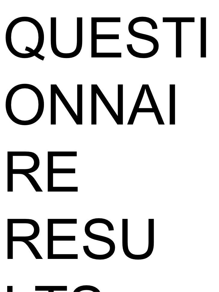 QUESTI ONNAI RE RESU LTS.