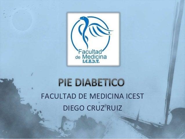 FACULTAD DE MEDICINA ICEST     DIEGO CRUZ RUIZ