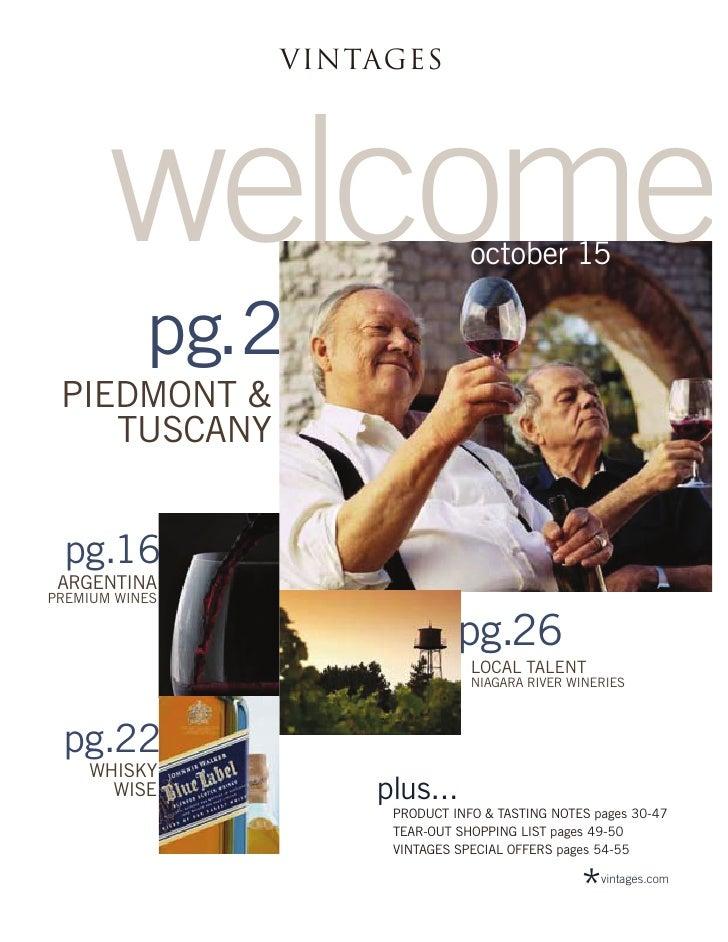 VINTAGES       welcome                  october 15           pg.2 PIEDMONT &    TUSCANY pg.16 ARGENTINAPREMIUM WINES      ...