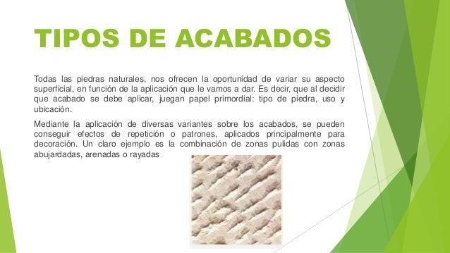 Acabados de piedra - Tipos de piedras naturales ...