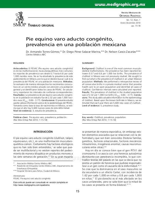 15 www.medigraphic.org.mx Revista Mexicana de Ortopedia Pediátrica Vol. 12, Núm. 1 Enero-Diciembre 2010 pp. 15-18 Pie equi...