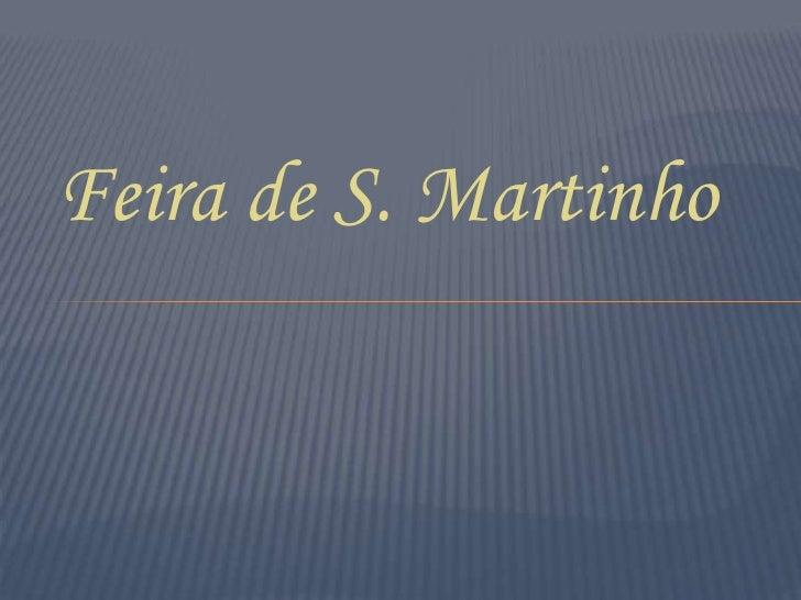 Feira de S. Martinho<br />