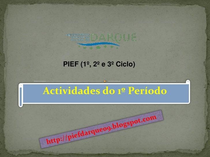 PIEF (1º, 2º e 3º Ciclo)Actividades do 1º Período
