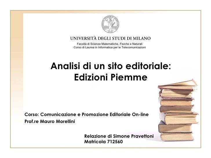 Facoltà di Scienze Matematiche, Fisiche e Naturali                     Corso di Laurea in Informatica per le Telecomunicaz...