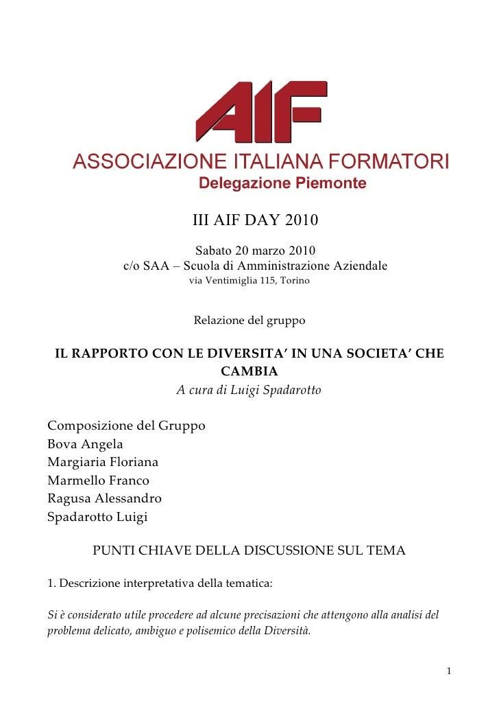 III AIF DAY 2010                             Sabato 20 marzo 2010                 c/o SAA – Scuola di Amministrazione Azie...