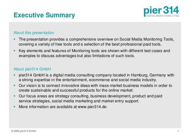 Executive Summary   About this presentation   The presentation provides a comprehensive overview on Social Media Monitori...