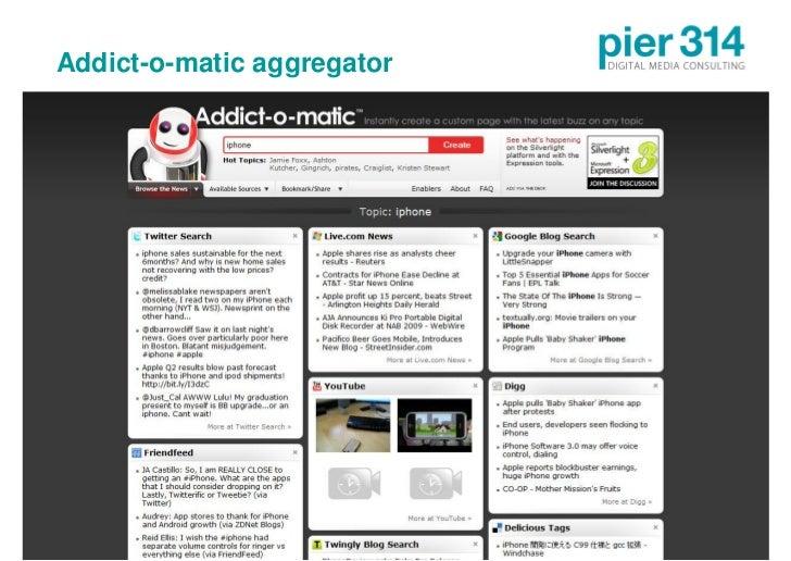 Addict-o-matic aggregator     © 2009 pier314 GmbH          21