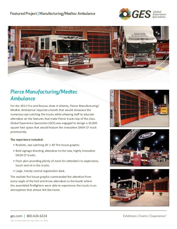 Featured Project | Manufacturing/Medtec AmbulancePierce Manufacturing/MedtecAmbulanceFor the 2011 Fire and Rescue show in ...