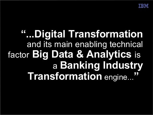 Big Data Analytics for Banking, a Point of View Slide 2