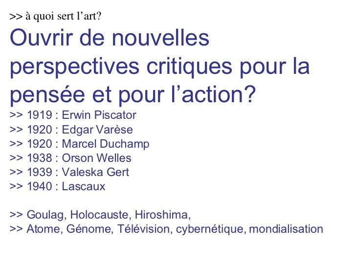 >> à quoi sert l'art? Ouvrir de nouvelles perspectives critiques pour la pensée et pour l'action? >> 1919 : Erwin Piscator...