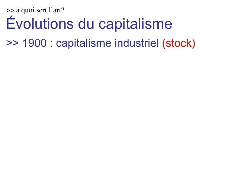 >> à quoi sert l'art? Évolutions du capitalisme >> 1900 : capitalisme industriel  (stock)