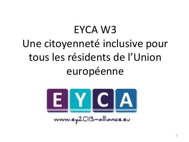 EYCA W3 Une citoyenneté inclusive pour tous les résidents de l'Union européenne  1