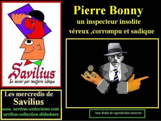 Pierre bonny inspecteur insolite