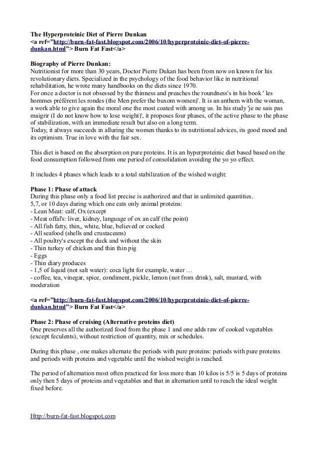 "The Hyperproteinic Diet of Pierre Dunkan <a ref=""http://burn-fat-fast.blogspot.com/2006/10/hyperproteinic-diet-of-pierre- ..."
