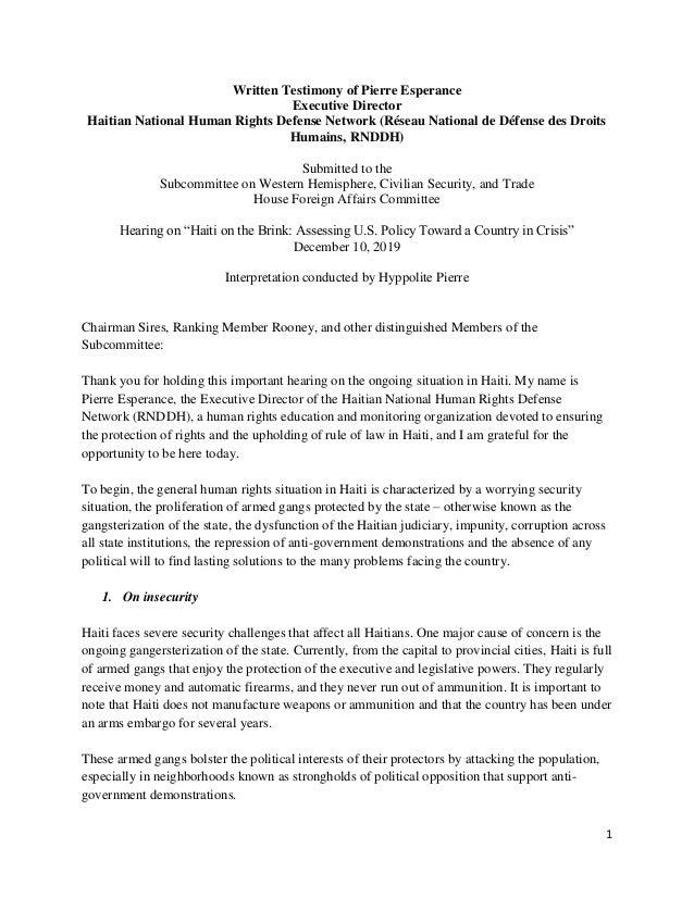 1 Written Testimony of Pierre Esperance Executive Director Haitian National Human Rights Defense Network (Réseau National ...