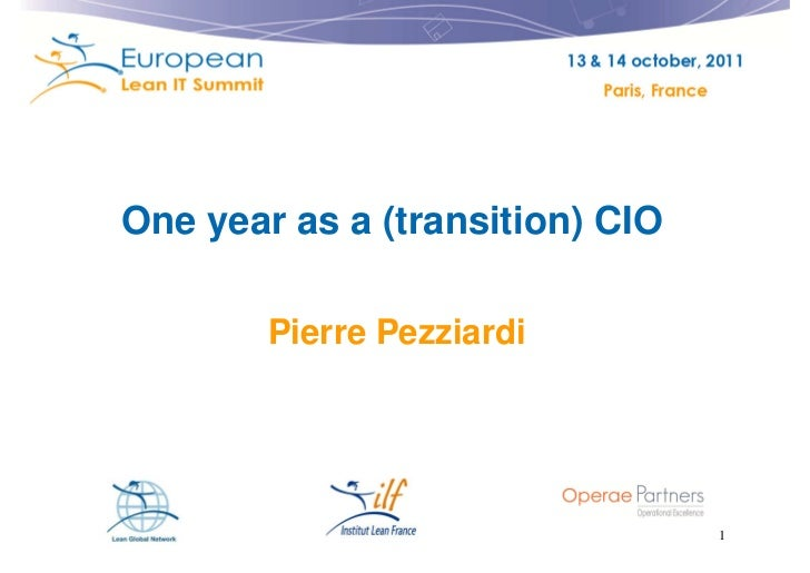 One year as a (transition) CIO        Pierre Pezziardi                                 1