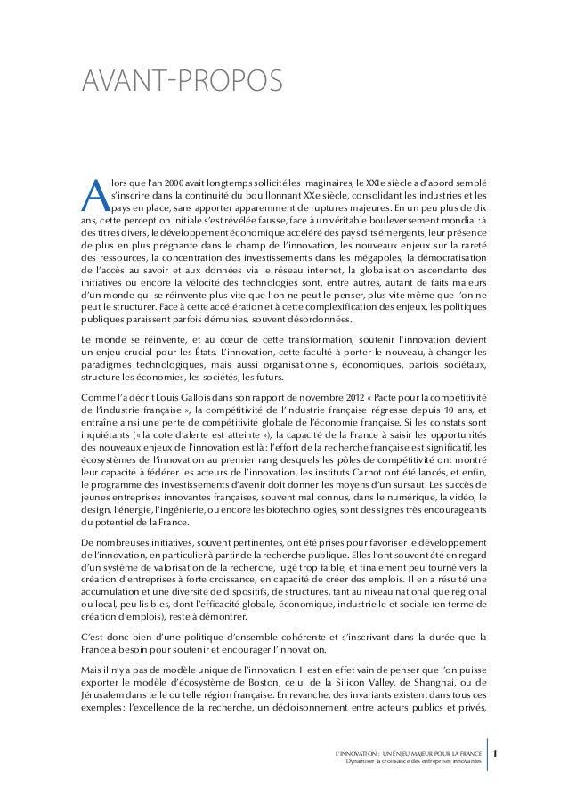 1L'INNOVATION : UN ENJEU MAJEUR POUR LA FRANCEDynamiser la croissance des entreprises innovantesAvant-proposAlors que l'an...