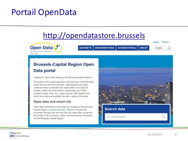 Portail OpenData 01/02/2017 8 http://opendatastore.brussels