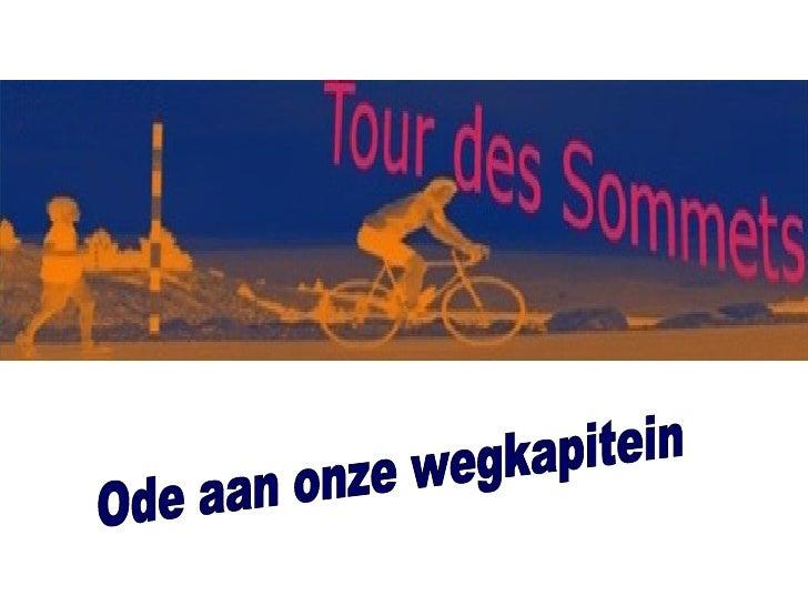 Van Madeleine tot Glandon, onze 50 jarige wegkapitein draait zijn hand er niet voor om. Al ruim 20 jaar, Zet hij de routes...
