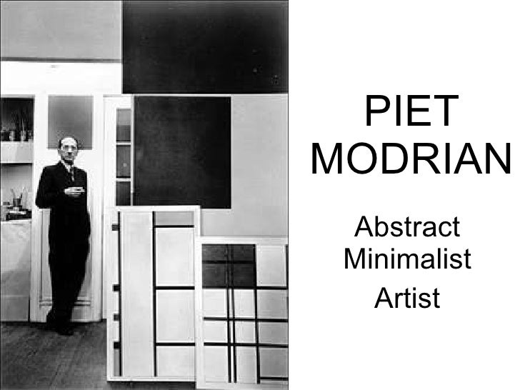 PIET MODRIAN Abstract Minimalist Artist