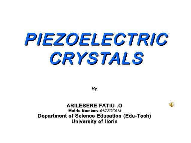 how to make piezoelectric crystals at home