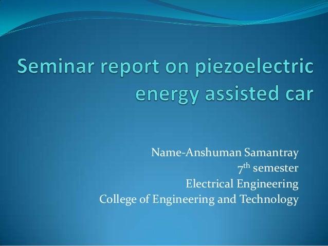 Name-Anshuman Samantray                            7th semester                 Electrical EngineeringCollege of Engineeri...
