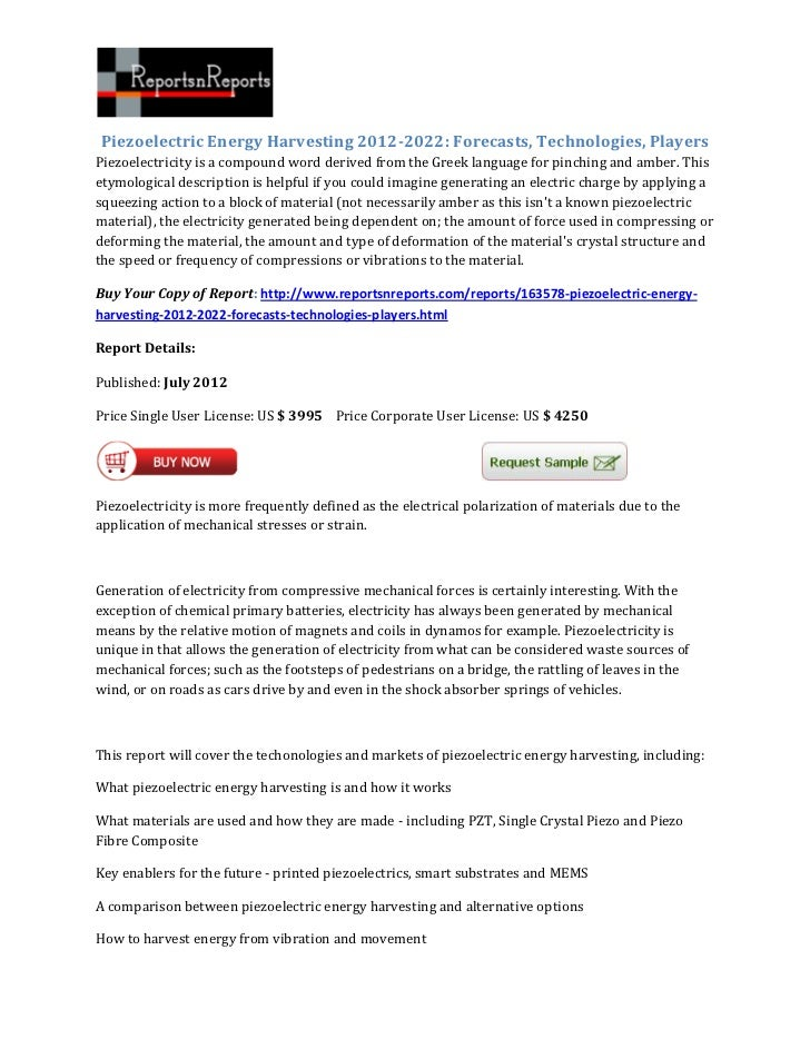 Piezoelectric Energy Harvesting 2012-2022: Forecasts, Technologies, PlayersPiezoelectricity is a compound word derived fro...