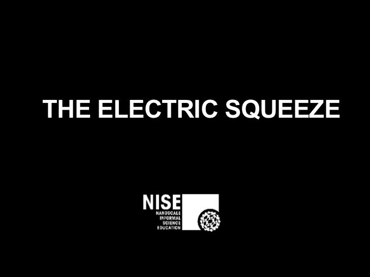 THE ELECTRIC SQUEEZE