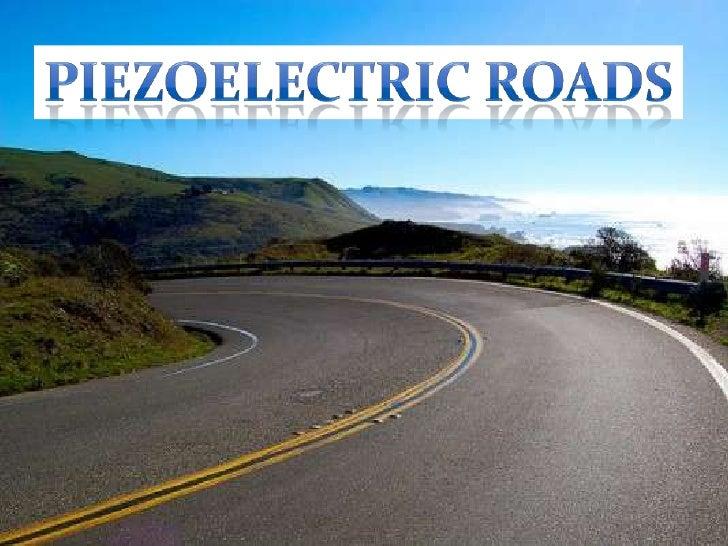 Piezoelectric roads<br />