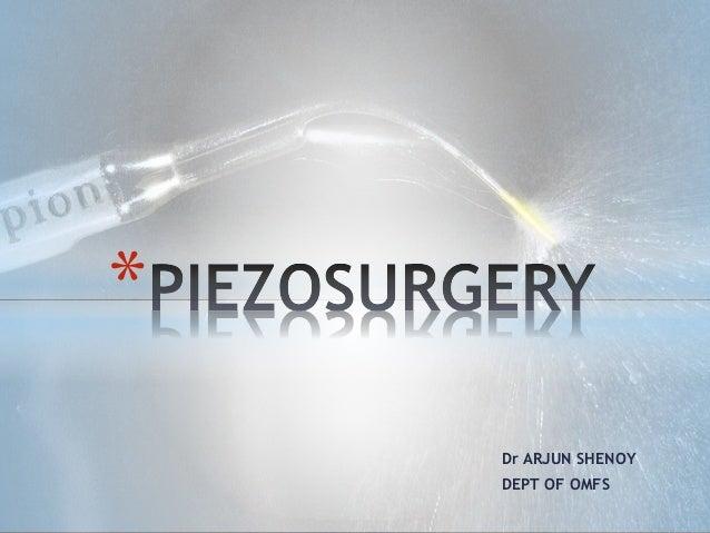 Dr ARJUN SHENOY  DEPT OF OMFS  *