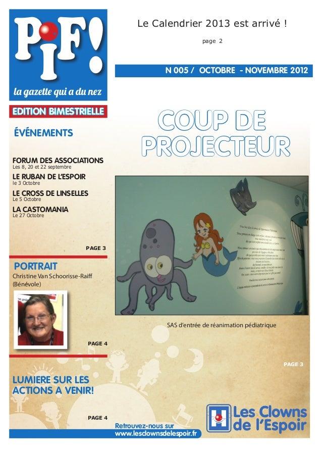 Le Calendrier 2013 est arrivé ! page 2  N°005 / OCTOBRE - NOVEMBRE 2012  EDITION BIMESTRIELLE  ÉVÉNEMENTS FORUM DES ASSOCI...