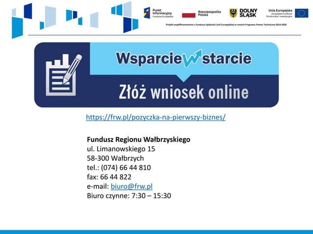42 WAŻNE STRONY www.rpo.dolnyslask.pl www.funduszeeuropejskie.gov.pl www.biznes.gov.pl www.parp.gov.pl KONTAKT Z PIFE Aktu...