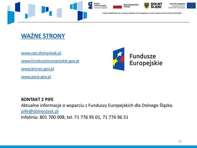 DZIĘKUJĘ ZA UWAGĘ Joanna Pardela Punkt Informacyjny Funduszy Europejskich we Wrocławiu Wydział Informacji o Funduszach Eur...